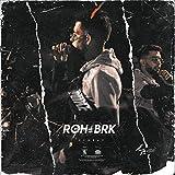 Roh Brk 4 [Explicit]