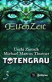 Elfenzeit 3: Totengrau