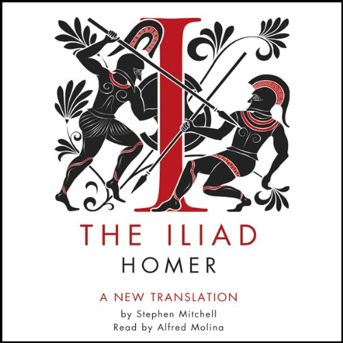 The Iliad                   By:                                                                                                                                 Homer,                                                                                        Stephen Mitchell (translator)                               Narrated by:                                                                                                                                 Alfred Molina                      Length: 16 hrs and 2 mins     5 ratings     Overall 4.8