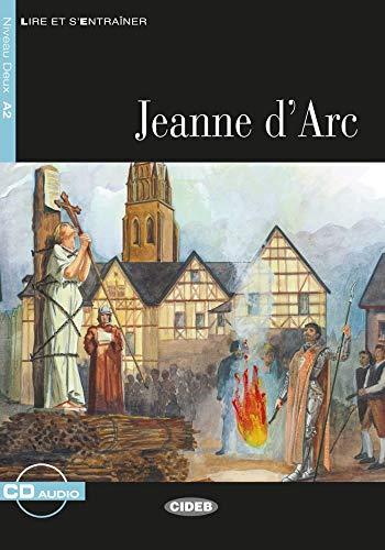 Jeanne d'Arc. Buch + Audio-CD: Französische Lektüre für das 2., 3. und 4. Lernjahr