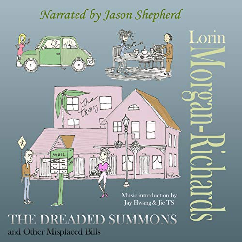 The Dreaded Summons and Other Misplaced Bills audiobook cover art