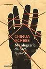 Me alegraría de otra muerte par Achebe