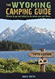 The Wyoming Camping Guide