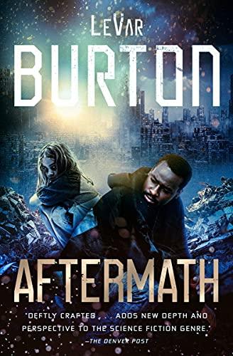 Aftermath by [LeVar Burton]
