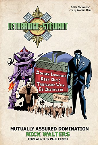 Lethbridge-Stewart - Mutually Assured Domination: A Doctor Who spin-off series. (English Edition)