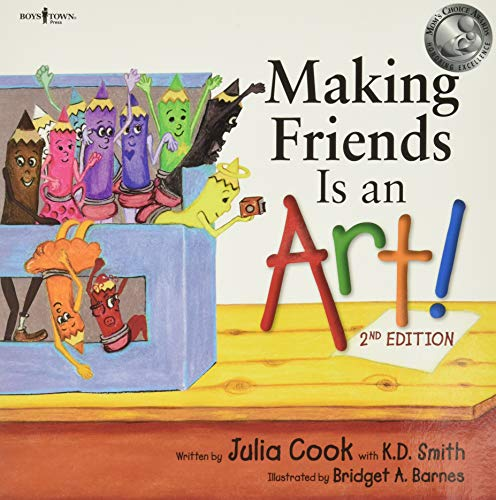 Making Friends Is an Art! 2nd Ed. (Building Relationships)
