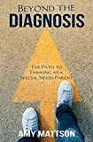Beyond the Diagnosis: The Path to Thriving as a Special Needs Parent