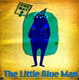 The Little Blue Man: CS English Chinese Edition: Volume 1