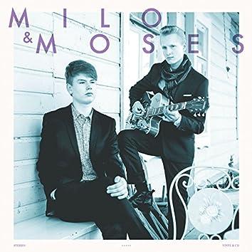 Milo & Moses