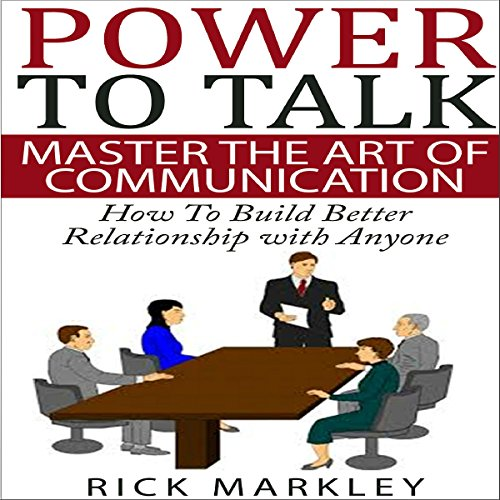 Power to Talk: Master the Art of Communication cover art