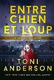 Entre chien et loup (Le sommeil des justes t. 3) (French Edition)