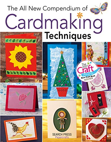 The All New Compendium of Card Making Techniques (English Edition)