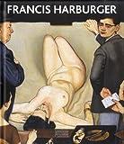 Francis Harburger - Catalogue raisonné de l'oeuvre peint