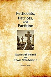 Petticoats, Patriots, and Partition