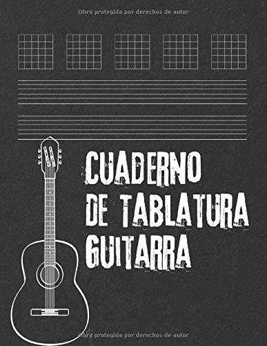 Cuaderno De Tablatura Guitarra: Guitarra Seis Cuerdas | regalo para guitarristas estudiantes...
