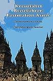 Kreuzfahrt Reisefuehrer: Faszination Asien.: Kulturrelevante Aspekte.