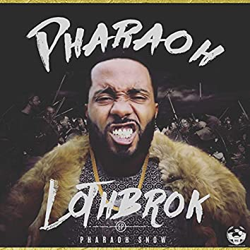 Pharaoh Lothbrok