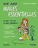 Mon cahier Huiles essentielles - Solar - 18/08/2016