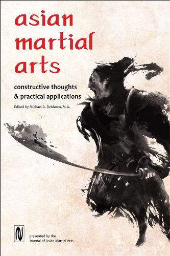 Asian Martial Arts: Constructive Thoughts and Practical Applications
