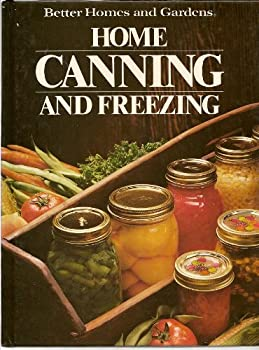 Hardcover Better Homes and Gardens Home Canning and Freezing [Large Print] Book