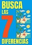 Busca las 7 Diferencias: Libro para encontrar las siete diferencias entre las 2 imágenes para niños a partir de 5 años y adultos - En gran tamaño y 30 páginas a color de animales y naturaleza