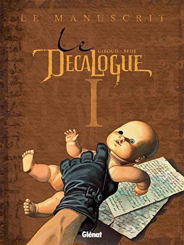 Le Décalogue - Tome 01: Le Manuscrit
