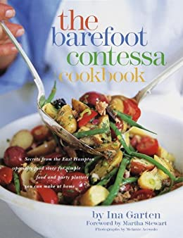 The Barefoot Contessa Cookbook by [Ina Garten, Martha Stewart]