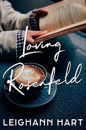 Loving Rosenfeld by [Leighann Hart]