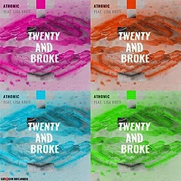 Twenty and Broke (feat. Lisa Kreis)