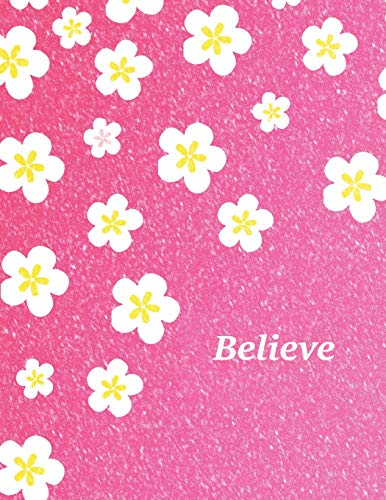 Believe: Large Frosted Pink Notebook with Blank Lined Paper