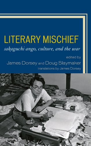 Literary Mischief: Sakaguchi Ango, Culture, and the War (New Studies in Modern Japan) (English Edition)