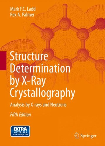 Structure Determination by X-ray Crystallography: Analysis by X-rays and Neutrons