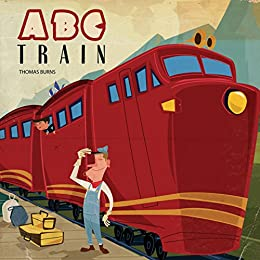 ABC Train (Xist Children's Books) by [Thomas Burns]