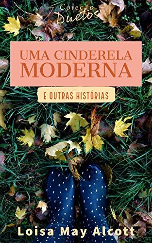 Uma Cinderela Moderna (Coleção Duetos)