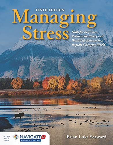 Managing Stress: Skills for Self-Care, Personal Resiliency and...