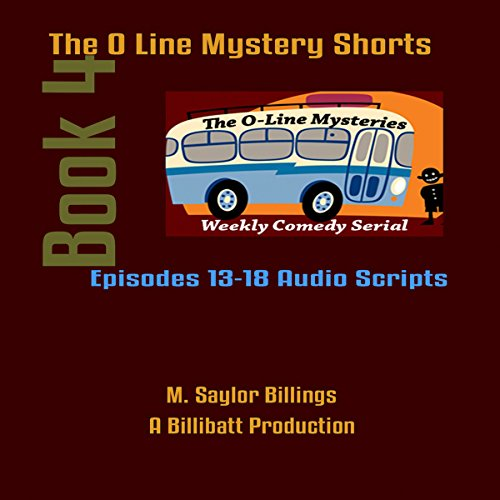 The O Line Mystery Shorts, Book 4 (Dramatized) audiobook cover art
