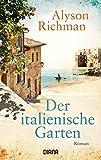 Der italienische Garten: Roman