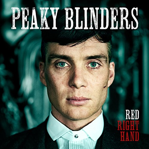 Red Right Hand (Theme from 'Peaky Blinders')