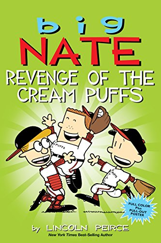 Big Nate: Revenge of the Cream Puffs (Volume 15)