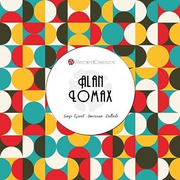 Alan Lomax Sings Great American Ballads