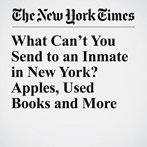 What Can't You Send to an Inmate in New York? Apples, Used Books and More copertina