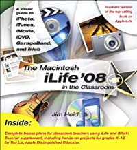 The Macintosh iLife 08 in the Classroom