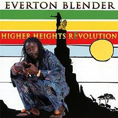 Everton Blender - Higher Heights Revolution