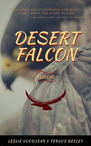 Desert Falcon: A Legend (English Edition)