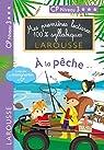 Mes premières lectures 100 % syllabiques Larousse - A la pêche par Levallois