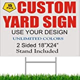 """15 Pack GSP 18X24 Custom Printed Yard Signs Full Color 2 Sided COROLEX Corrugated Plastic White Sheet 24"""" Wire Stand Included"""