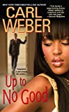 Up To No Good (The Church Series Book 4)