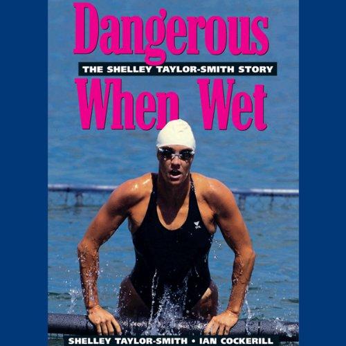 Dangerous When Wet audiobook cover art