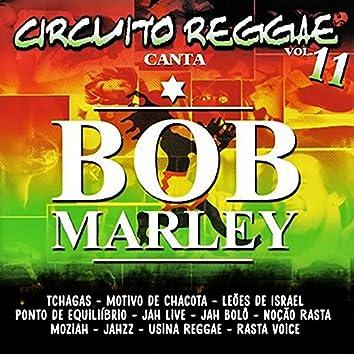 Circuito Reggae Canta Bob Marley, Vol. 11