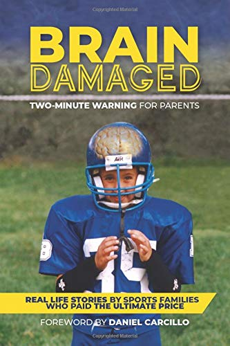 Brain Damaged: Two Minute Warning for Parents